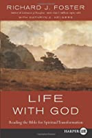 Life with God LP: Reading the Bible for Spiritual Transformation