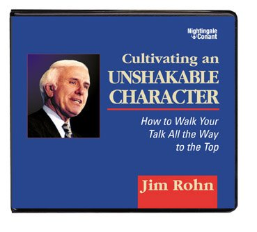 Cultivating an Unshakeable Character: How to