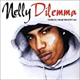 Dilemma - Nelly ft Kelly Rowland