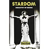 Stardom: Industry of Desireby Christine Gledhill