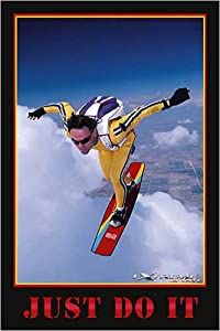 Just Do It (Extreme Sport) Poster Print, 24x36