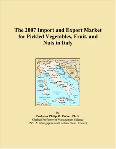 The 2007 Import and Export Market for Pickled Vegetables, Fruit, and Nuts in Italy