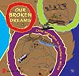 img - for Our Broken Dreams: Child Migration in Southern Africa book / textbook / text book
