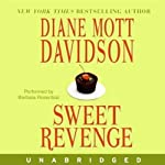 Sweet Revenge (       UNABRIDGED) by Diane Mott Davidson Narrated by Barbara Rosenblat