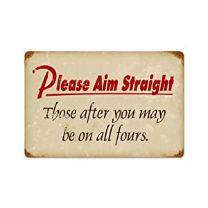 Funny please aim straight vintage metal sign for Bar decor amazon