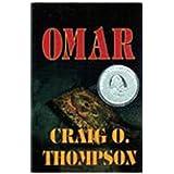 OMAR: A Novel (A Cary Parker Thriller Book 1) ~ Craig O. Thompson