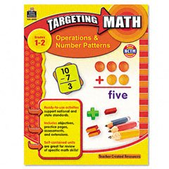Targeting Math: Operations & Number Patterns Book by Teacher Created Resources® - Buy Targeting Math: Operations & Number Patterns Book by Teacher Created Resources® - Purchase Targeting Math: Operations & Number Patterns Book by Teacher Created Resources® (TEACHER CREATED RESOURCES, Toys & Games,Categories,Learning & Education)
