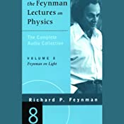 The Feynman Lectures on Physics: Volume 8, Feynman on Light | [Richard P. Feynman]