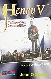 The Henry V Story: Reader Pack Stage 1 (Collins Soundbites) (0007128967) by O'Connor, John