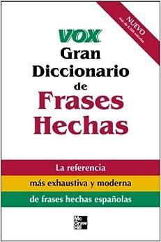Amazon.com: Vox Gran Diccionario de Frases Hechas : Vox