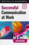 Communication at Work (Successful business in a week) (0340725052) by MacDonald, John