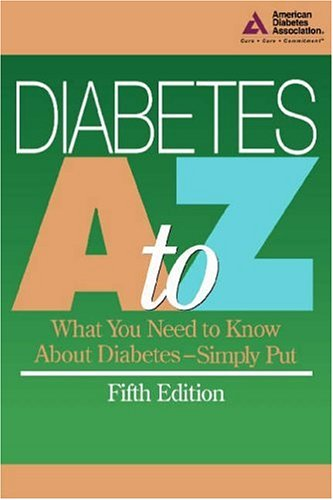 Image for Diabetes A--Z : What You Need to Know About Diabetes-Simply Put