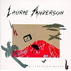 Laurie Anderson - Mister Heartbreak