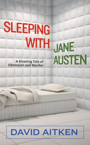 Book: Sleeping with Jane Austen by David Aitken
