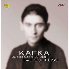 Franz Kafka: Das Schloss