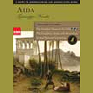 Aida: A Guide to Understanding and Appreciating Opera | [Giuseppe Verdi]