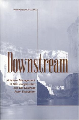 downstream-adaptive-management-of-glen-canyon-dam-and-the-colorado-river-ecosystem