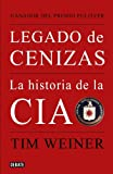 Image of Legado de cenizas/ Legacy of Ashes (Spanish Edition)