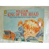 William, King of the Road (Picture Lions) (0006633684) by Newton, Laura P.