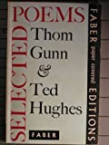 Selected Poems by Thom Gunn & Ted Hughes