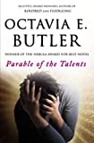 Parable of the Talents (0446675784) by Butler, Octavia E.