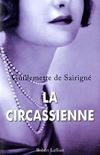 La circassienne, Sairigné, Guillemette de