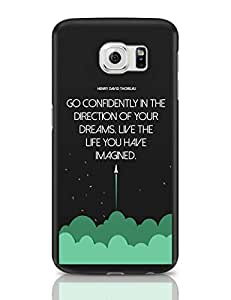 PosterGuy Samsung Galaxy S6 Case Covers - Go Confidently In Direction Of Your Dreams Typography, Motivational, Quotes, Personalities