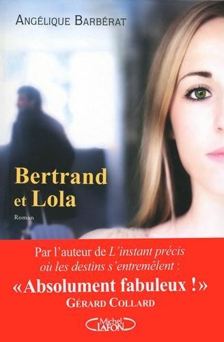 Bertrand et Lola (1) : Bertrand et Lola