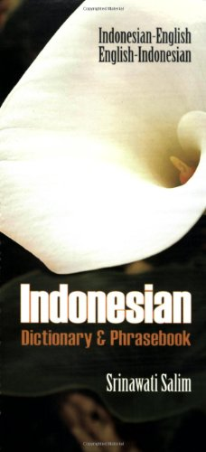 Indonesian Dictionary & Phrasebook: Indonesian-English/English-Indonesian (Indonesian Edition)