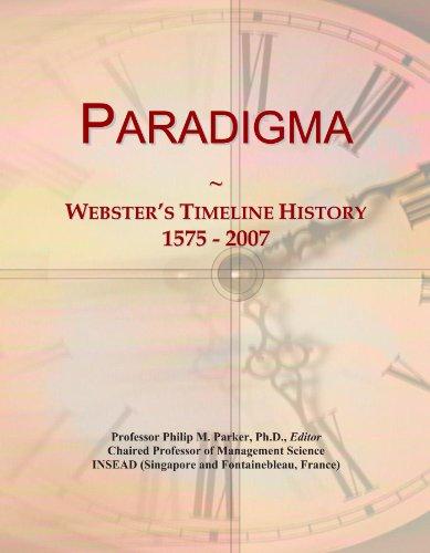 Paradigma: Webster's Timeline History, 1575 - 2007
