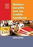 Welfare Benefits and Tax Credits Handbook 2011/2012