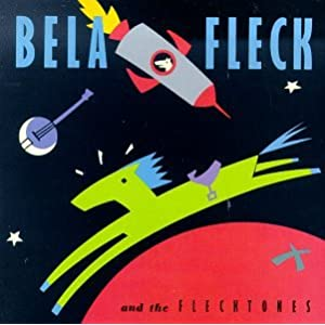 Amazon.com: Bela Fleck & The Flecktones: Bela Fleck: Music