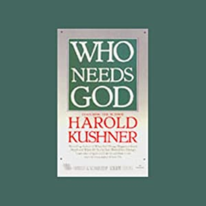 Who Needs God | [Harold S. Kushner]