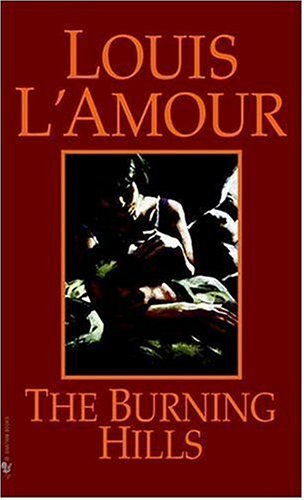 The Burning Hills, L'AMOUR, LOUIS