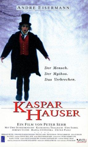 Kaspar Hauser - Der Mensch. Der Mythos. Das Verbrechen [VHS]