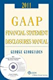 GAAP Financial Statement Disclosures Manual (with CD-ROM) 2010-2011