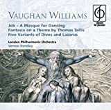 Vaughan Williams: Job - A Masque for Dancing, Fantasia On a Theme by Thomas Tallis, Five Variants of Dives & Lazarus