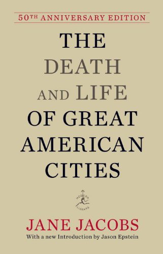 The Death and Life of Great American Cities (50th Anniversary Edition) (Modern Library)