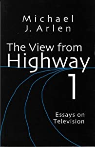 The view from highway 1 essays on television michael j for Michael j arlen living room war