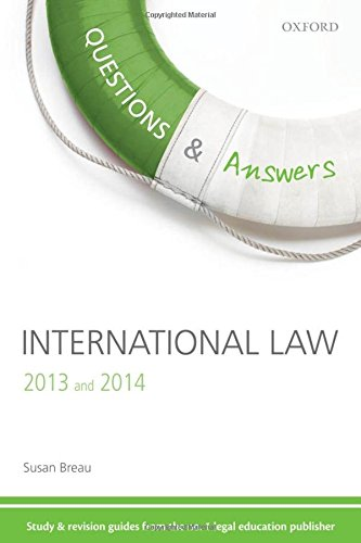 Questions & Answers International Law 2013-2014: Law Revision and Study Guide (Concentrate Law Questions & Answers)