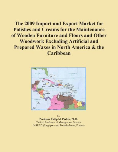 The 2009 Import and Export Market for Polishes and Creams for the Maintenance of Wooden Furniture and Floors and Other Woodwork Excluding Artificial and Prepared Waxes in North America & the Caribbean