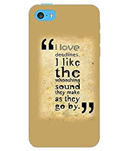 APPLE IPHONE 5C I LOVE DEADLINES Back Cover by PRINTSWAG