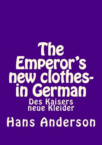 The Emperor's new clothes- in German