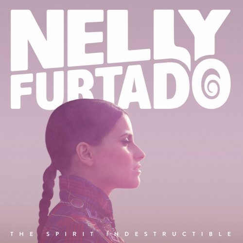 Nelly Furtado - Spirit Indestructible - Zortam Music