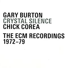 Gary Burton and Chick Corea - Crystal Silence - The ECM Recordings 1972-79 cover 