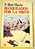 img - for Bloqueados por la nieve book / textbook / text book
