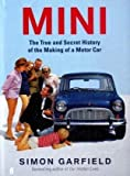 Mini: The True and Secret History of the Making of a Motor Car (0571248098) by Garfield, Simon