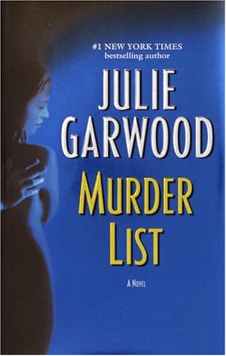 Murder List, JULIE GARWOOD