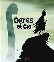Ogres et Cie par Wagner