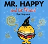 Roger Hargreaves Mr. Happy and the Wizard (Mr. Men & Little Miss Magic)